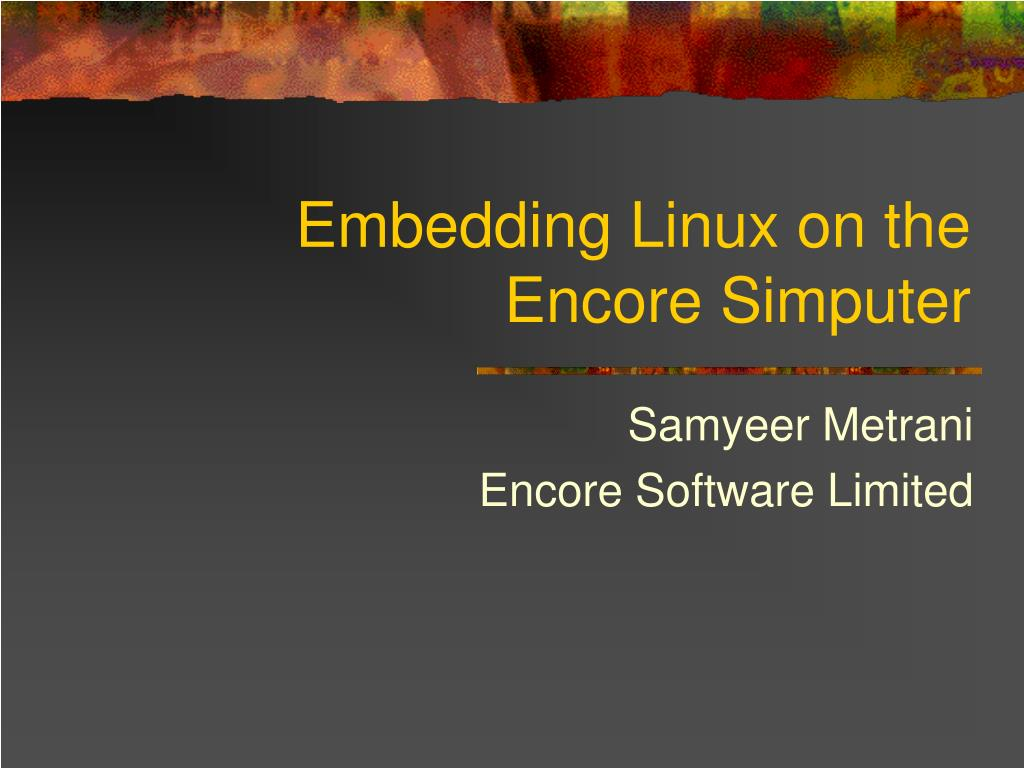 embedding linux on the encore simputer l.