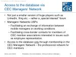 access to the database via cec managers network