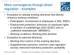 more convergence through direct regulation examples