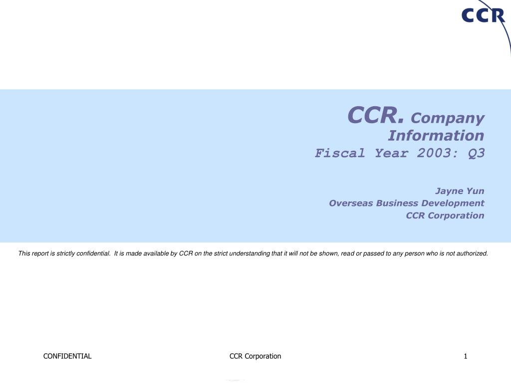 ccr company information fiscal year 2003 q3 l.