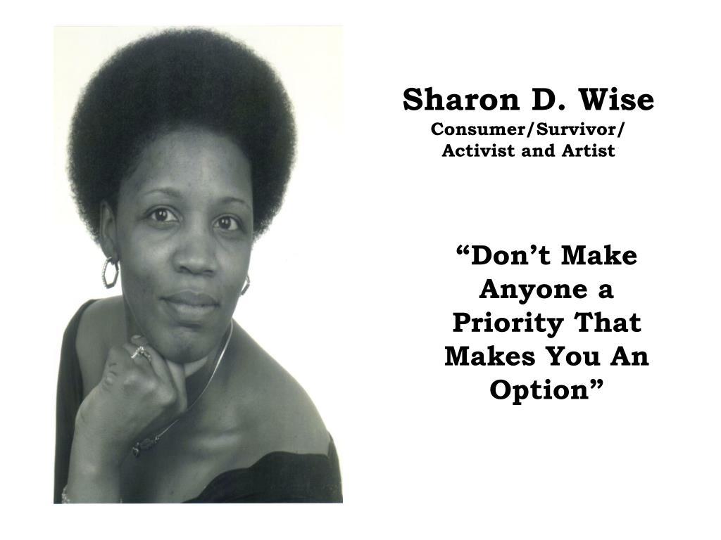 sharon d wise consumer survivor activist and artist l.