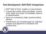 test development isat eoc comparison