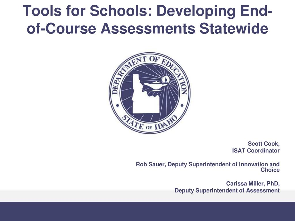 tools for schools developing end of course assessments statewide l.