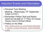 induction events and information