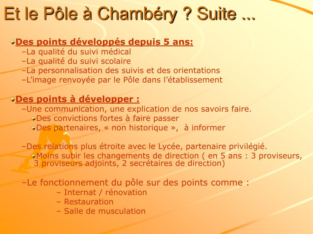 Et le Pôle à Chambéry ? Suite ...