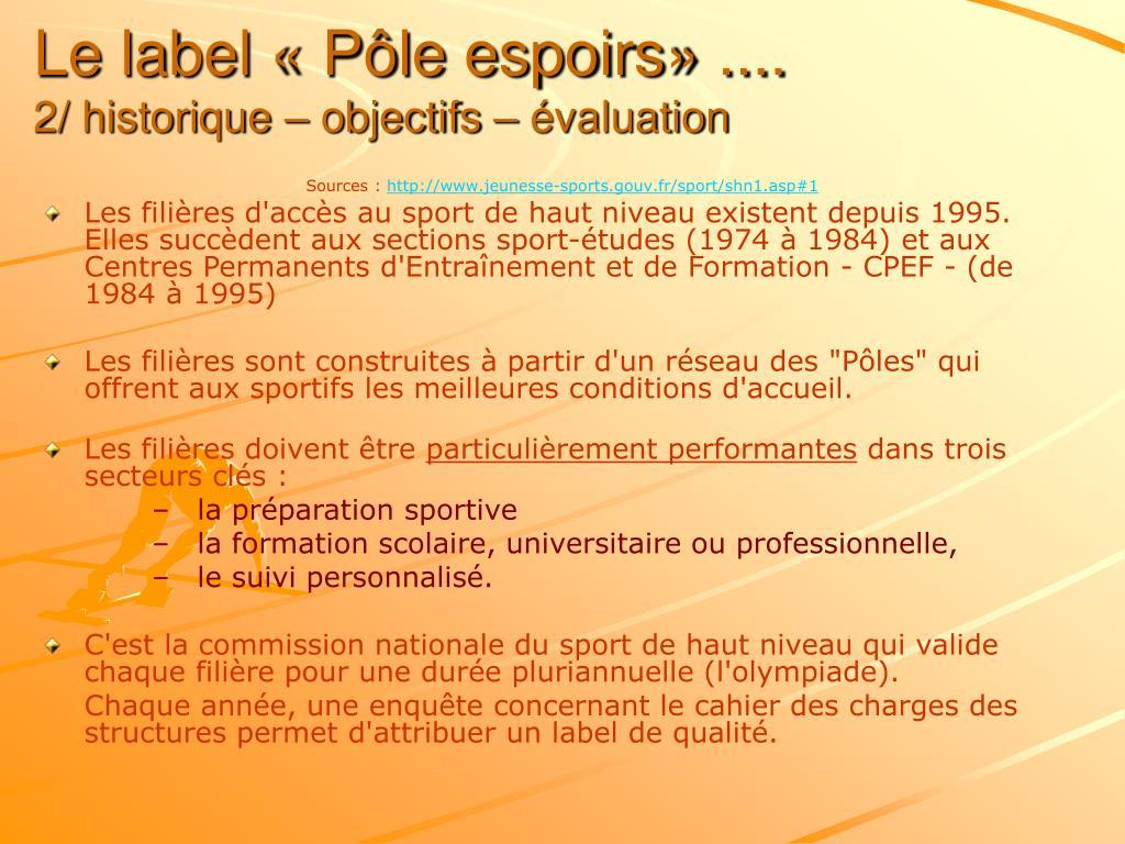 Le label « Pôle espoirs» ....