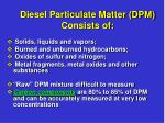 diesel particulate matter dpm consists of