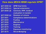 how does msha mnm regulate dpm