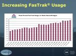 increasing fastrak usage