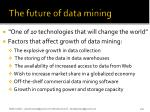 the future of data mining