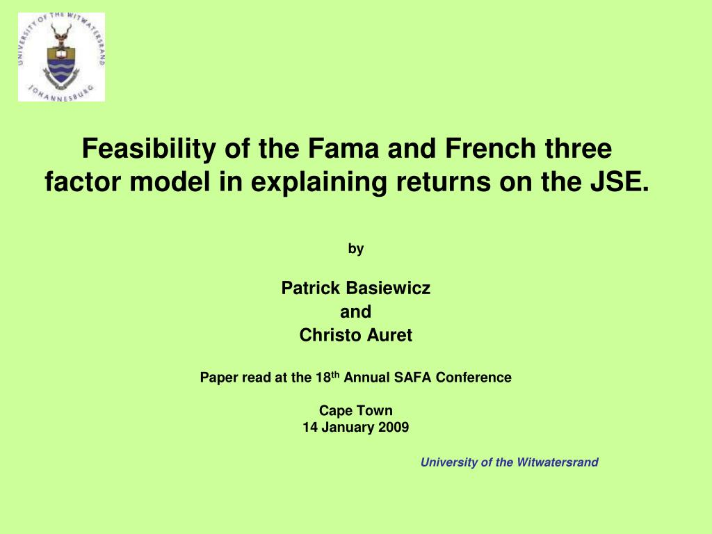 feasibility of the fama and french three factor model in explaining returns on the jse l.