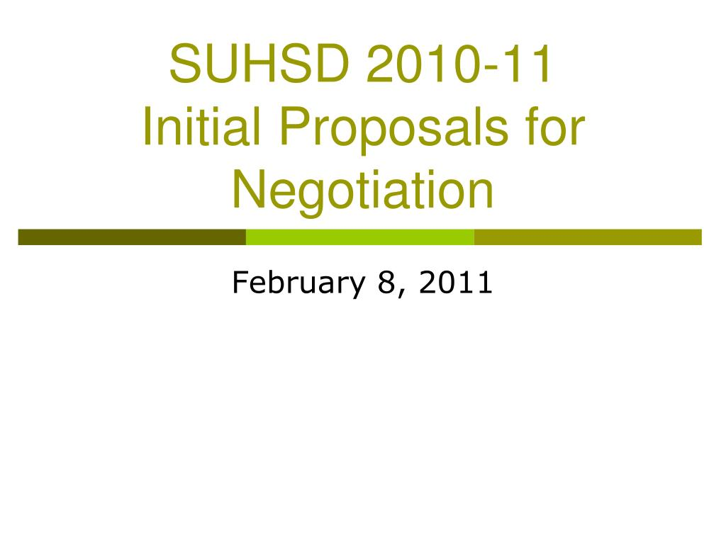 suhsd 2010 11 initial proposals for negotiation l.
