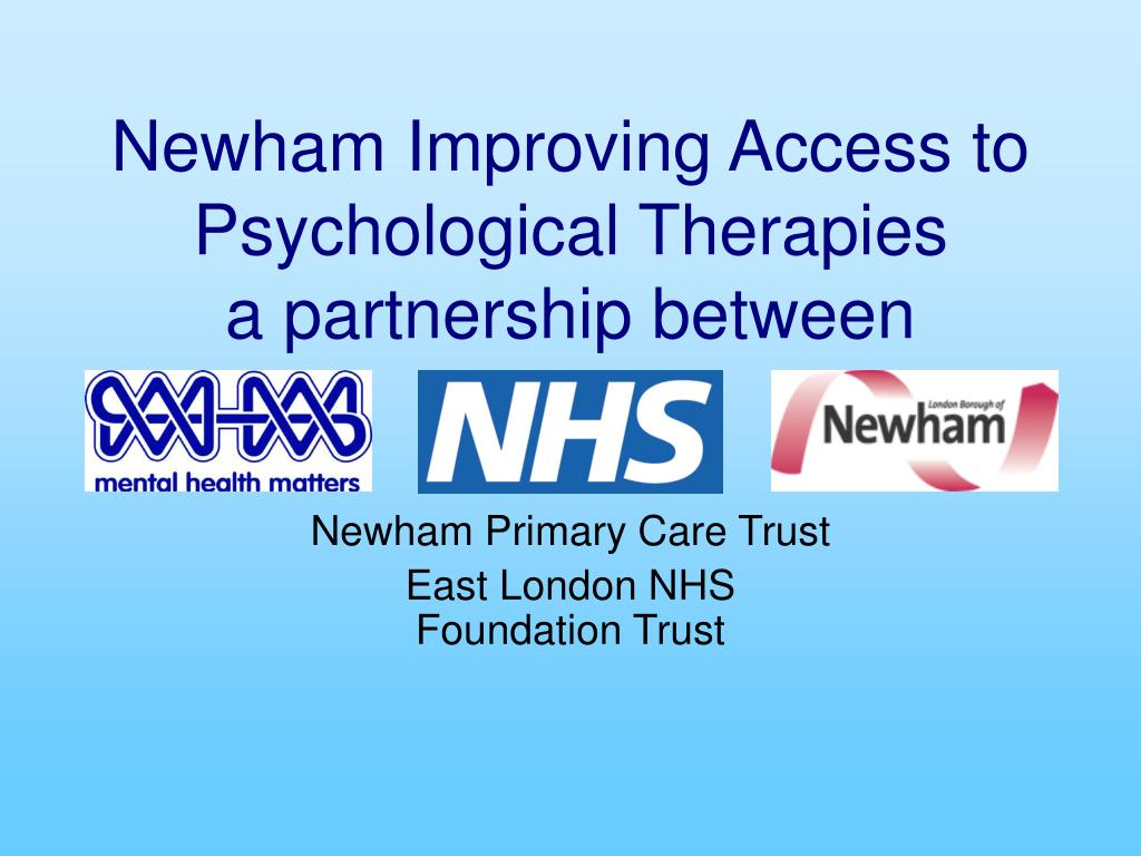 newham improving access to psychological therapies a partnership between l.