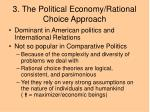 3 the political economy rational choice approach