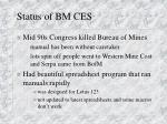 status of bm ces
