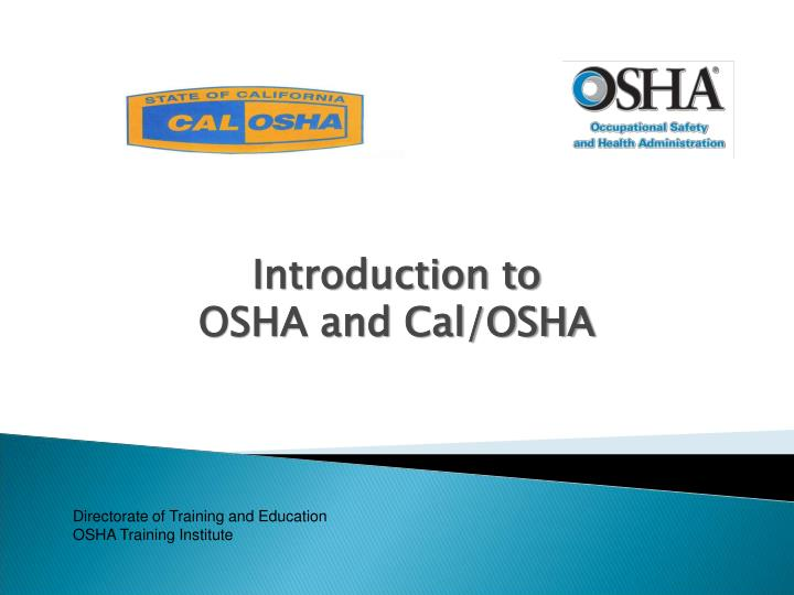 introduction to osha and cal osha n.