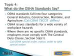 topic 4 what do the osha standards say