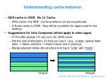 understanding cache behavior