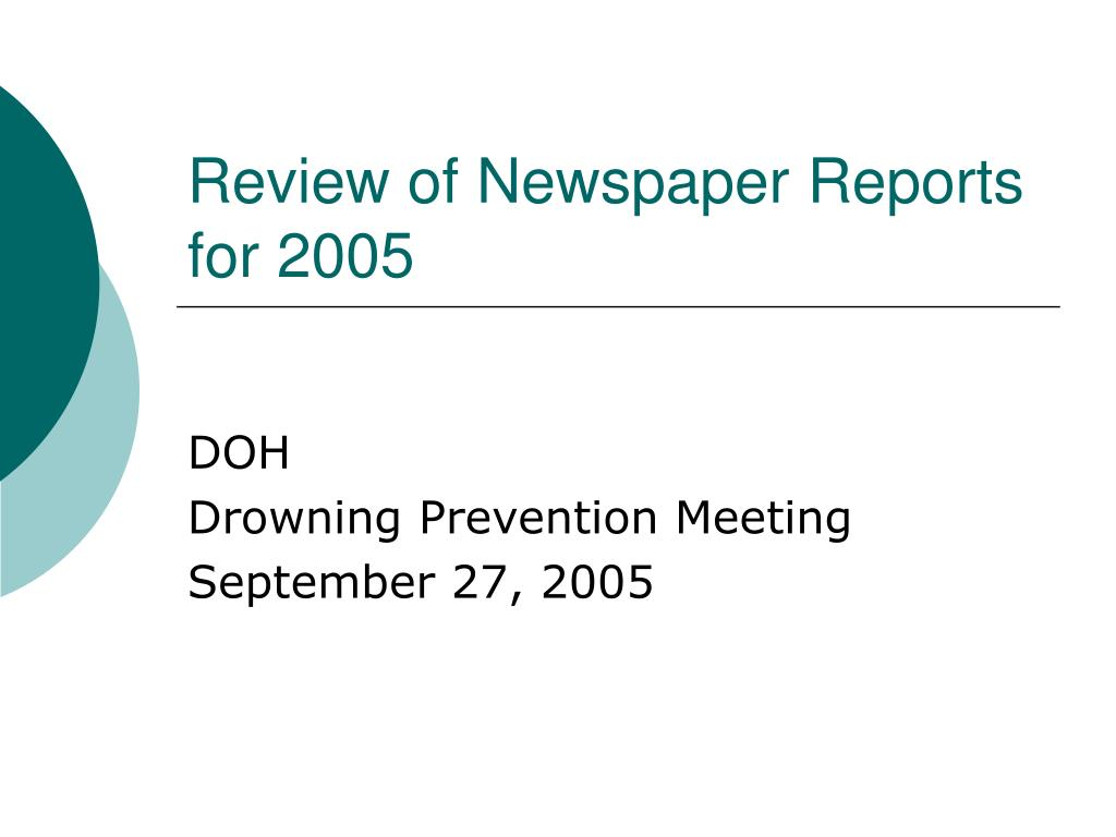 review of newspaper reports for 2005 l.