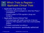 which trials to register applicable clinical trials