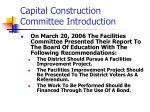 capital construction committee introduction6