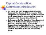 capital construction committee introduction8