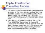 capital construction committee process14