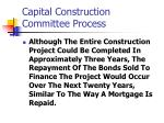 capital construction committee process15