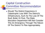 capital construction committee recommendation