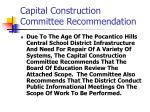 capital construction committee recommendation17
