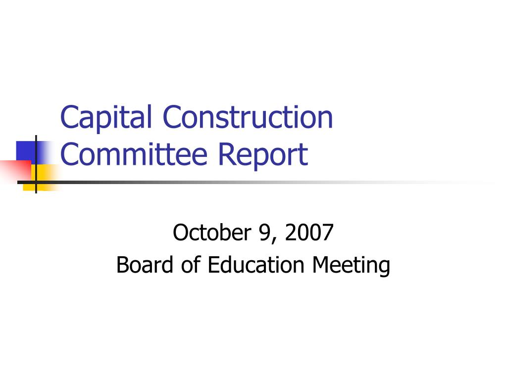 capital construction committee report l.