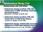 abdominal body fat relationships with chd risks