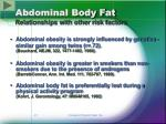 abdominal body fat relationships with other risk factors