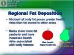 regional fat deposition