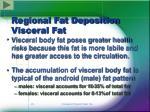 regional fat deposition visceral fat