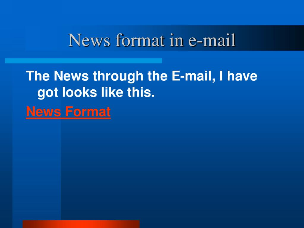 News format in e-mail