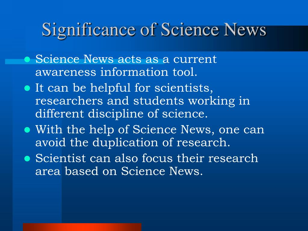 Significance of Science News