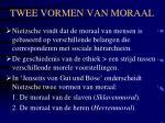 twee vormen van moraal