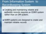 from information system to recordkeeping system