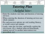 tutoring plan helpful hits