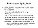 pre contact agriculture