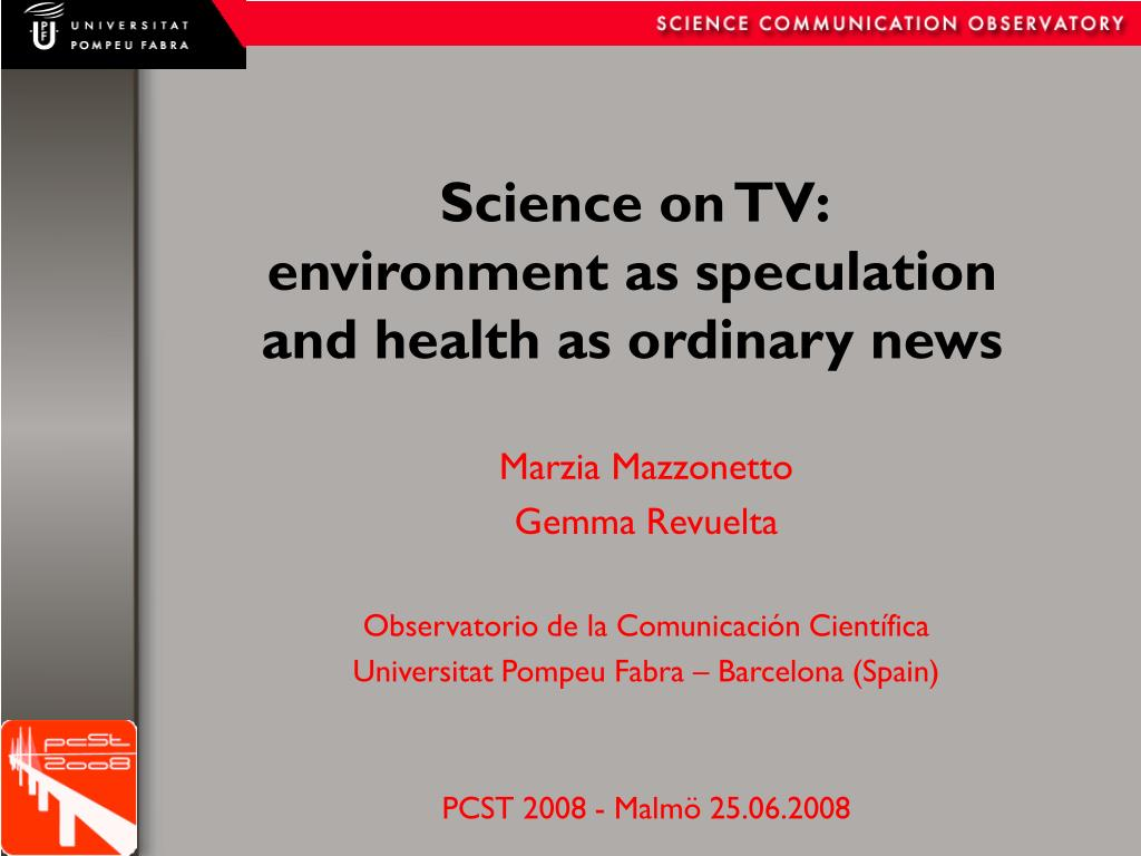 science on tv environment as speculation and health as ordinary news l.