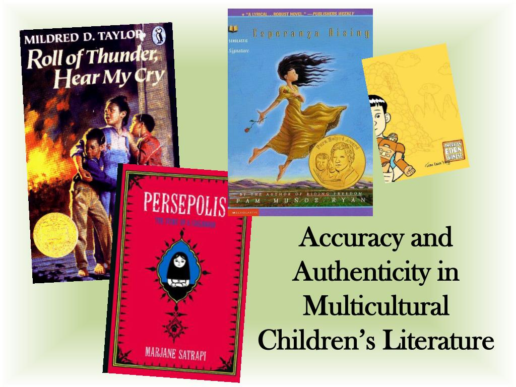 accuracy and authenticity in multicultural children s literature l.