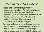 accuracy and authenticity