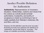 another possible definition for authenticity