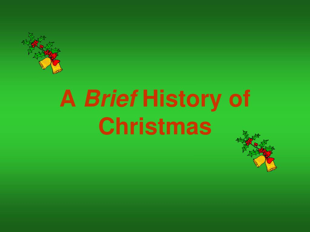 a brief history of christmas l.