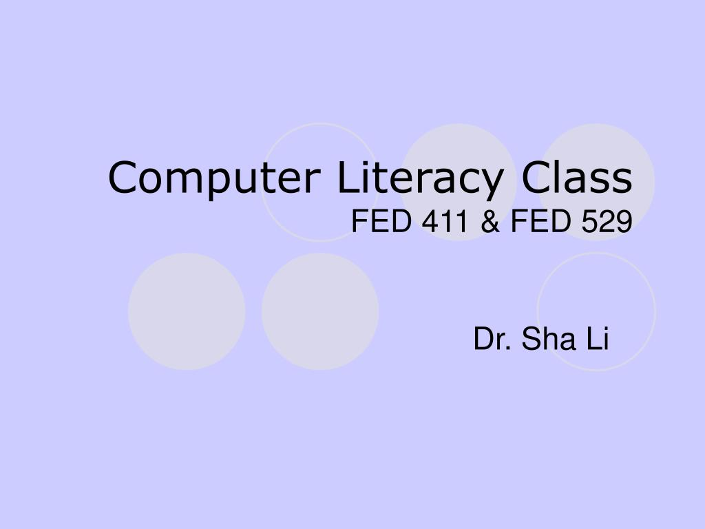 computer literacy class fed 411 fed 529 l.