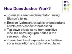 how does joshua work