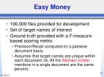easy money32