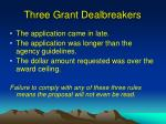 three grant dealbreakers